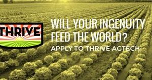 Call For Ag Tech Startups: Apply To THRIVE's Open Innovation Forum