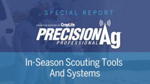 Special Report: In-Season Scouting Tools and Systems