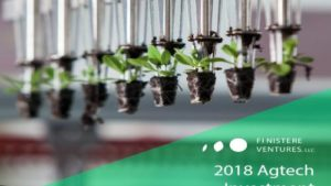 Finistere Ventures Releases 2018 Agtech Investment Review
